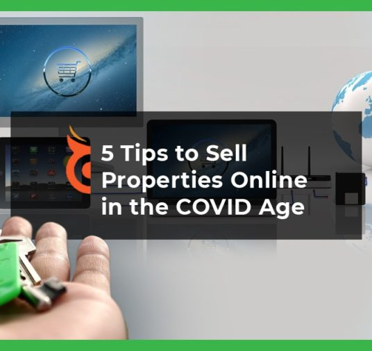 5 Tips to Sell Properties Online in the Covid-19 Age
